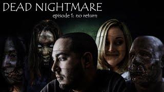 Zombie Apocalypse - Dead Nightmare Series Directors Cut Episodes 1-4  |  Zombie Short Film