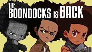 The Boondocks is BACK ! ! !
