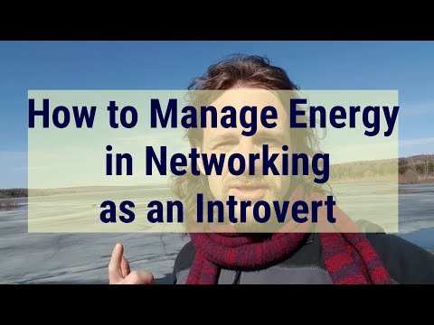 How to Manage Energy in Networking as an Introvert