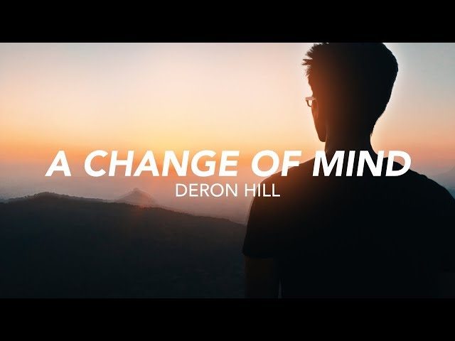 A Change of Mind - Deron Hill