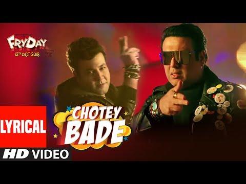 Chotey Bade Lyrical Video   FRYDAY   Govinda   Varun Sharma   Mika Singh   Ankit Tiwari