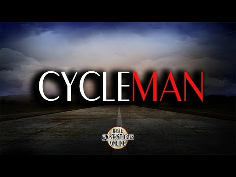 Cycle Man | Ghost Stories, Paranormal, Supernatural, Hauntings, Horror