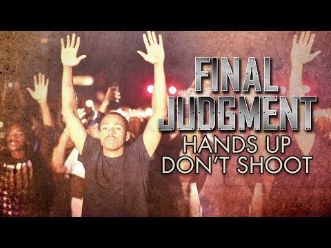The Death Of Michael Brown. FINAL JUDGMENT