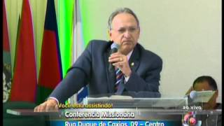 Conferência Missionária - Pr Napoleão Falcão - 3 Dia -Parte 1
