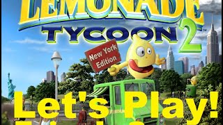 Lemonade Tycoon 2  Lets Play! Episode 3