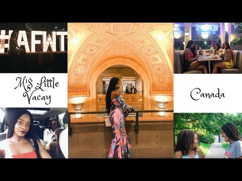 M'$ LITTE VACAY: CANADA | AFRICAN FASHION WEEK TORONTO, WONDERLAND, ETC | MADELINE'S AVENUE