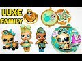 LOL LUXE FAMILY meet LOL Surprise SUPREME Pet LUCKY LUXE Limited Edition Full UNBOXING Karolina1