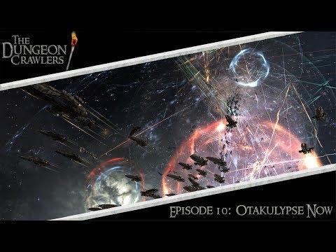 The Dungeon Crawlers Episode 10: Otakulypse Now