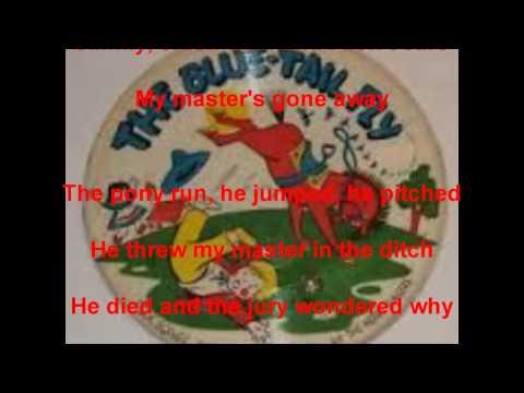 Blue Tail Fly - Jimmy Crack Corn