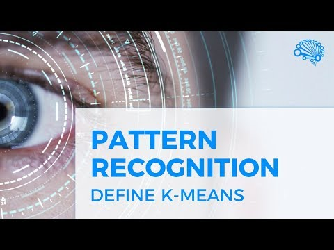 PATTERN RECOGNITION DEFINE K-MEANS