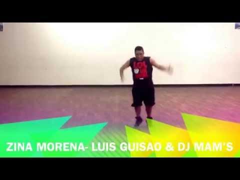 Zina Morena- Luis Guisao & Dj Mam's Zumba Rene