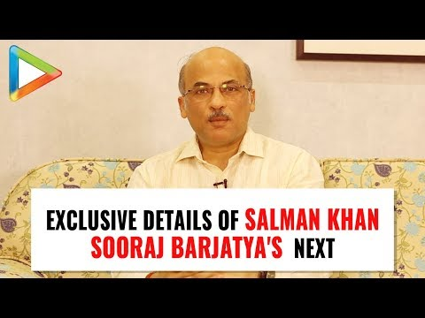 "Sooraj Barjatya: ""My Next Film with Salman Khan will be my MOST SATISFYING Film"""