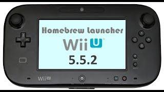 Wii U 5.5.2 einfach in den Homebrew Launcher kommen