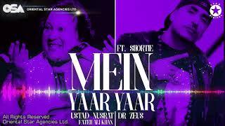 Mein Yaar Yaar (Akhiyan Lar Gaiyan) | Nusrat Fateh Ali Khan & Dr Zeus Ft. Shortie | OSA Worldwide