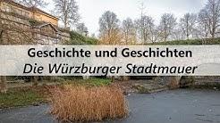 Die Würzburger Stadtmauer | Geschichte und Geschichten