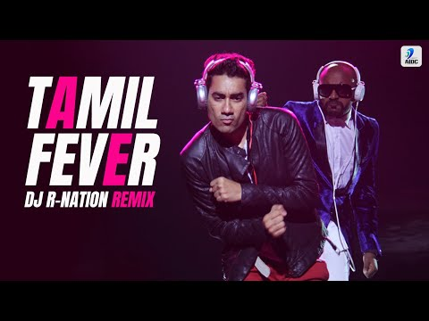 DJ R Nation - Tamil Fever Remix From The...