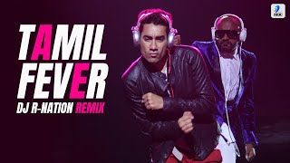 "DJ R Nation - Tamil Fever Remix From The Album ""DJ R-Nation Hits Vol.1"""