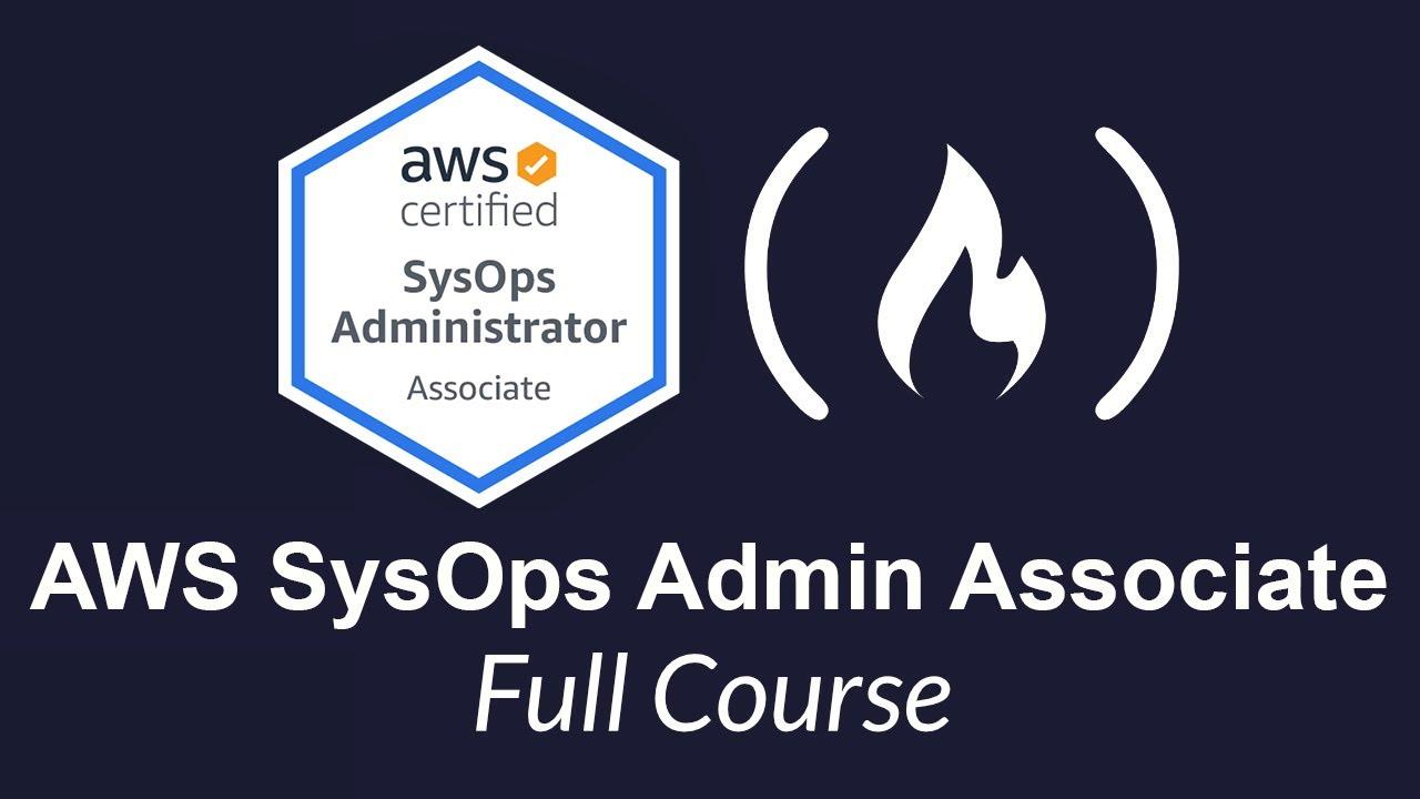 AWS SysOps Administrator Associate 2020 (PASS THE EXAM!)