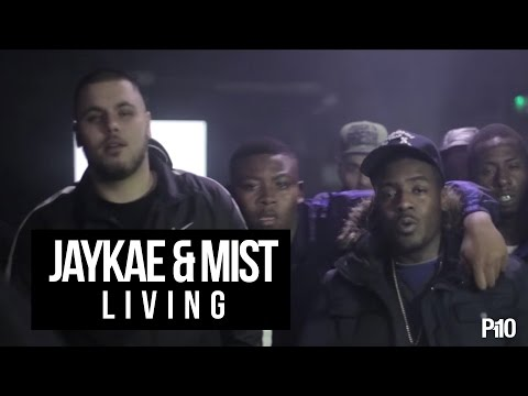 P110 - Jaykae & Mist - Living [Music Video]