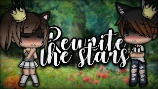 Rewrite The Stars - GLMM (Rosy x Zodiac)