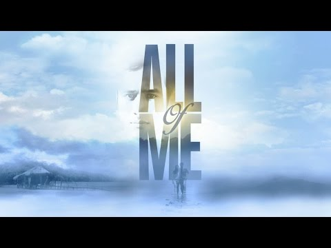 All Of Me Full Trailer: This August on ABS-CBN!