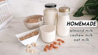 How to Make Almond Milk, Cashew Milk, & Oat Milk 🍼