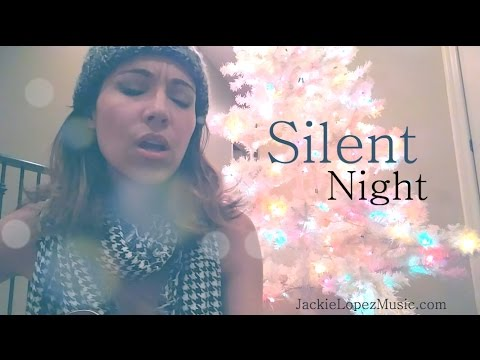 Silent Night, Noche De Paz - Christmas  Cover by Jackie Lopez