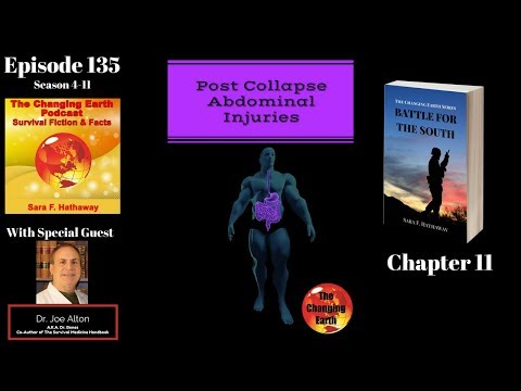 Episode 135 S4 - 11; Battle For The South Ch 11, Post Collapse Abdominal Injuries