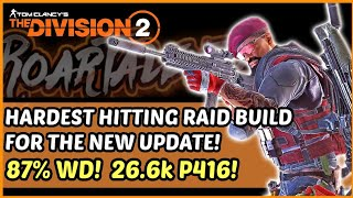 The Division 2 - 87% Weapon Damage Raid Build! Over 90% DTE!