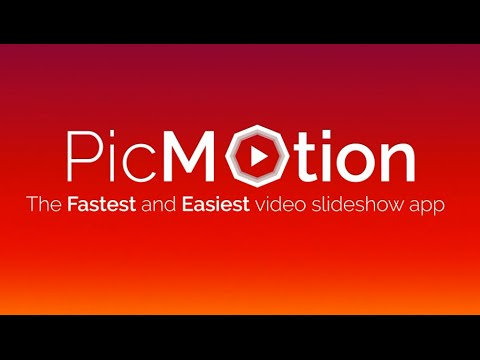 PicMotion - The Fastest & Easiest app to create video slideshow on Android