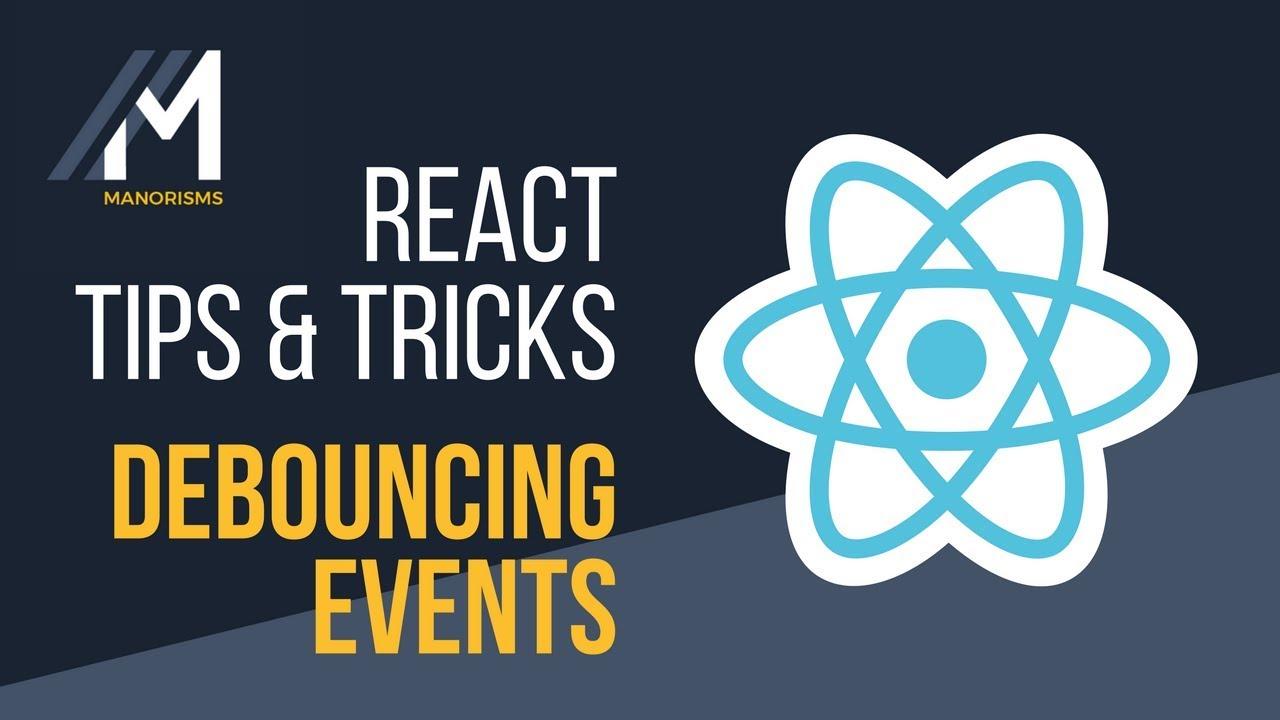 Debouncing Events in React