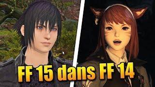 Final Fantasy 15 dans Final Fantasy 14 !