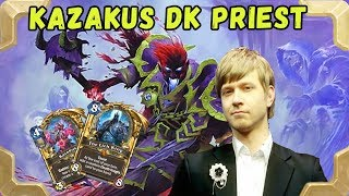 Savjz takes a legend with a new Kazakus DK Priest (The Frozen Throne)