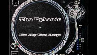 The Upbeats // The City That Sleeps