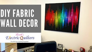 Diy Fabric Wall Decor   Create Wall Decor With Fabric   Quick And Easy Project!