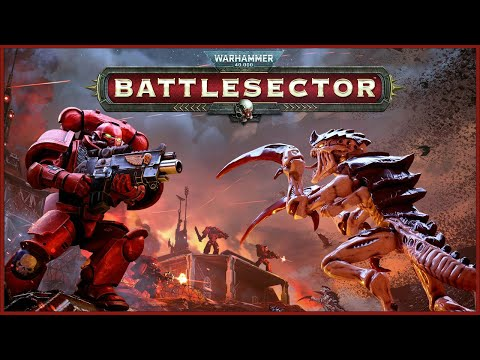 Warhammer 40,000: Battlesector - Why it won't be very HUGE |