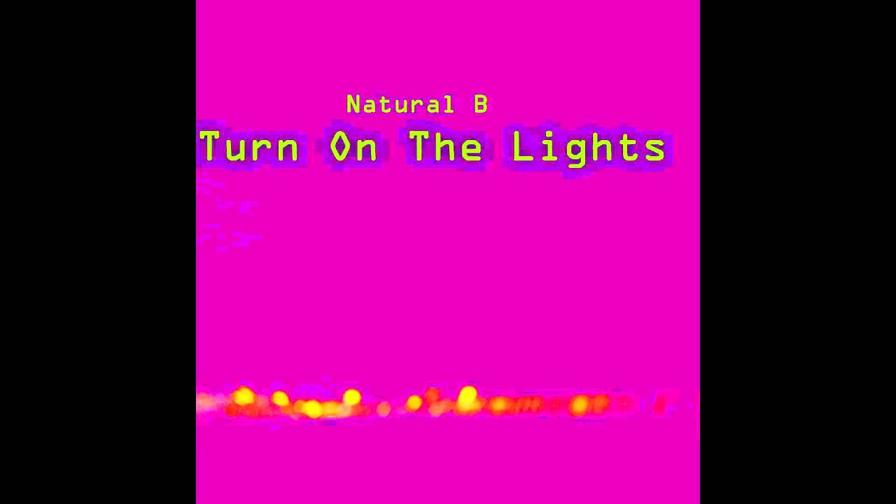 Natural B - Turn on the lights (FUTURE AND WIZKID COVER ...