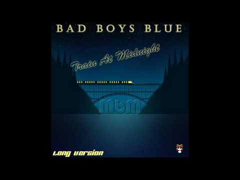Bad Boys Blue -Train At Midnight Long Version (re-cut by Manaev)