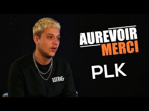 PLK - AU REVOIR MERCI