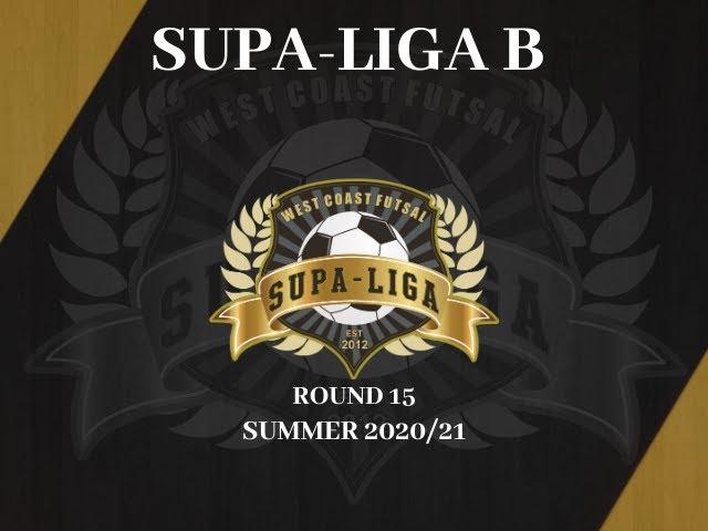 Round 15 Supa Liga B Summer 2020/ 21
