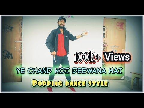 Song:- Ye Chand Koi Deewana Hai |popping Dance Cover| |choreography||#jasvir
