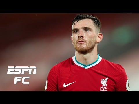 Andy Robertson and Liverpool want consistency from VAR, but has it even been inconsistent? | ESPN FC