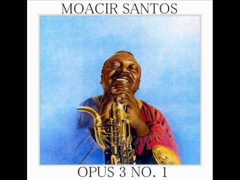 Moacir Santos - LP Opus 3 No.1 - Album Completo/Full Album