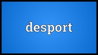 Desport Meaning