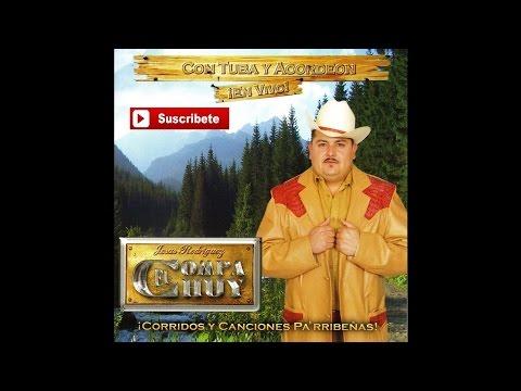 El Compa Chuy - Quiero Charlar con la Muerte (En Vivo)