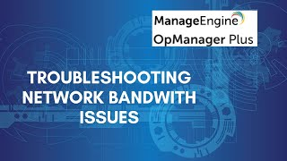 Troubleshooting network bandwidth issues