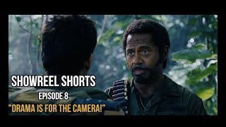 "EPISODE (8) SHOWREEL SHORTS ""DRAMA IS FOR THE CAMERA!"""