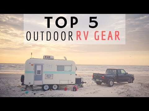 Top 5 Outdoor RV Gear 🚐🇺🇸 Full Time RV Living 😀 Best Gear for Camping, Van Life & RV Traveling