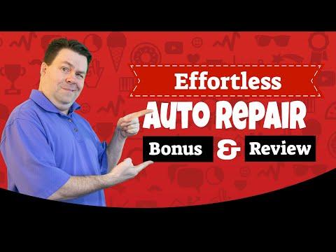 Effortless Auto Repair Bonus & Review - A Demo And Bonus Of Effortless Auto Repair