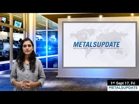 Daily Metals- Iron,Steel,Copper,Aluminium,Zinc,Nickel-Prices,News,Analysis & Forecast - 01/09/2017.